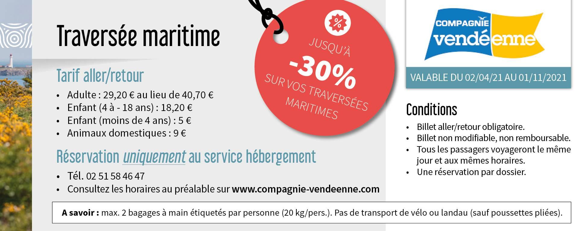 Bénéficiez de remises sur les traversées maritimes auprès de la Compagnie Vendéenne en réservant une location affichant le logo rouge remise dans le parc de la Centrale de réservation de l'Office de Tourisme