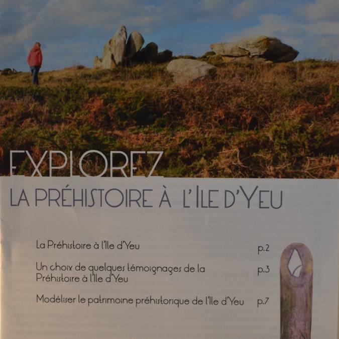 •Explorez la préhistoire de l'île d'Yeu (1 €).