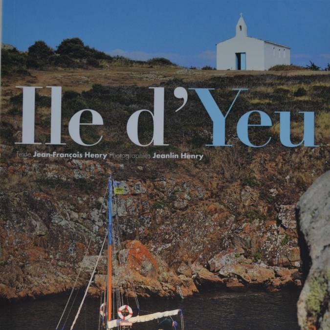 •L'île d'Yeu (16.50 €) , collection Ouest France.